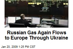 Russian Gas Again Flows to Europe Through Ukraine