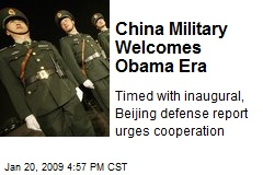 China Military Welcomes Obama Era