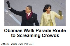 Obamas Walk Parade Route to Screaming Crowds