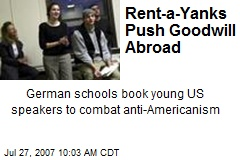 Rent-a-Yanks Push Goodwill Abroad