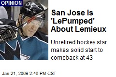 San Jose Is 'LePumped' About Lemieux