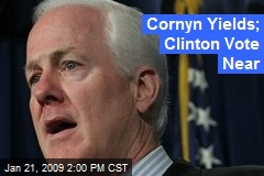 Cornyn Yields; Clinton Vote Near