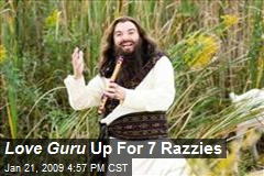 Love Guru Up For 7 Razzies