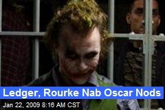 Ledger, Rourke Nab Oscar Nods