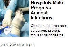 Hospitals Make Progress Against Infections