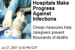 Hospitals Make Progress Against Infections