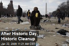 After Historic Day, Historic Cleanup