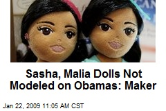 Sasha, Malia Dolls Not Modeled on Obamas: Maker