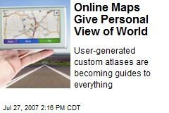 Online Maps Give Personal View of World