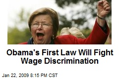 Obama's First Law Will Fight Wage Discrimination