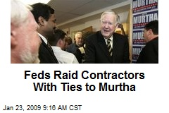 Feds Raid Contractors With Ties to Murtha