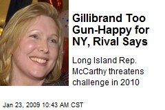 Gillibrand Too Gun-Happy for NY, Rival Says