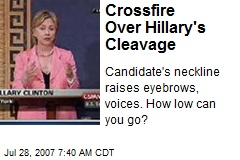 Crossfire Over Hillary's Cleavage