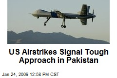 US Airstrikes Signal Tough Approach in Pakistan