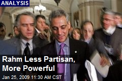Rahm Less Partisan, More Powerful
