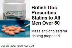 British Doc Prescribes Statins to All Men Over 50