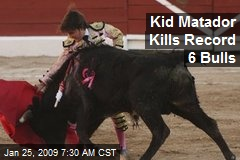 Kid Matador Kills Record 6 Bulls
