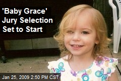 'Baby Grace' Jury Selection Set to Start