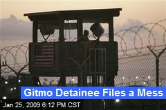 Gitmo Detainee Files a Mess