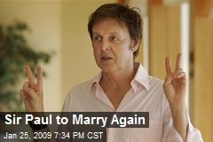 Sir Paul to Marry Again