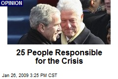 25 People Responsible for the Crisis