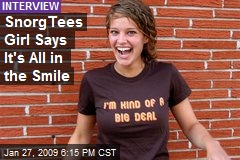 SnorgTees Girl Says It's All in the Smile