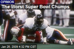 The Worst Super Bowl Chumps