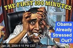 Obama Already Stressed Out?