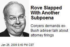 Rove Slapped With Another Subpoena
