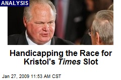Handicapping the Race for Kristol's Times Slot