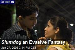 Slumdog an Evasive Fantasy