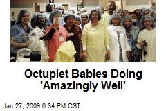 Octuplet Babies Doing 'Amazingly Well'