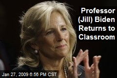 Professor (Jill) Biden Returns to Classroom