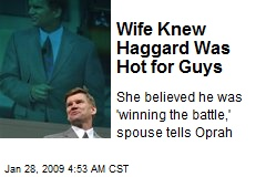 Wife Knew Haggard Was Hot for Guys