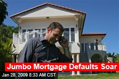 Jumbo Mortgage Defaults Soar