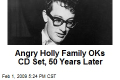 Angry Holly Family OKs CD Set, 50 Years Later
