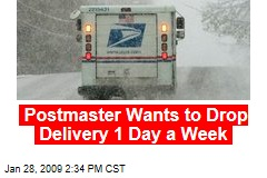 Postmaster Wants to Drop Delivery 1 Day a Week