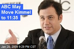 ABC May Move Kimmel to 11:35
