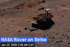 NASA Rover on Strike