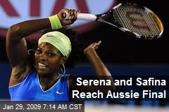 Serena and Safina Reach Aussie Final