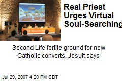 Real Priest Urges Virtual Soul-Searching