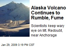 Alaska Volcano Continues to Rumble, Fume