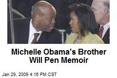 Michelle Obama's Brother Will Pen Memoir