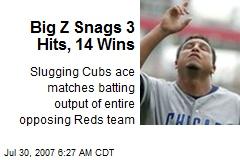 Big Z Snags 3 Hits, 14 Wins