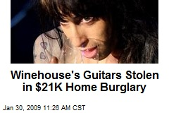 Winehouse's Guitars Stolen in $21K Home Burglary