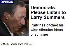 Democrats: Please Listen to Larry Summers