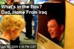 What's in the Box? Dad, Home From Iraq