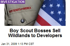 Boy Scout Bosses Sell Wildlands to Developers
