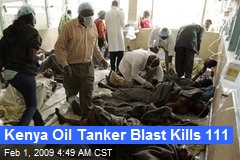 Kenya Oil Tanker Blast Kills 111
