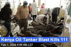 Kenya Oil Tanker Blast Kills 111